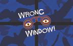 wrongwindow